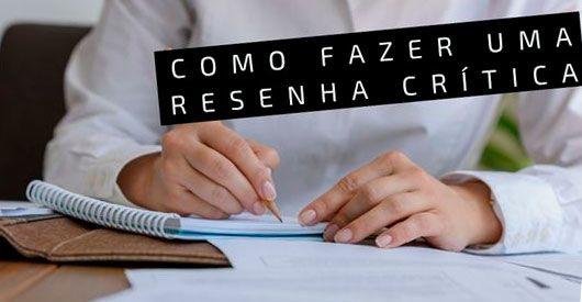 como fazer resenha critica-olatcc.com.br